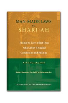 Man Made Laws Vs Shariah