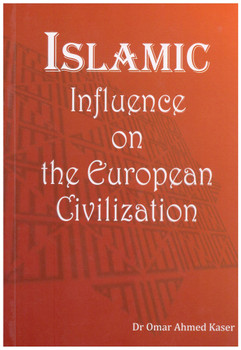 Islamic Influence on the European Civilization