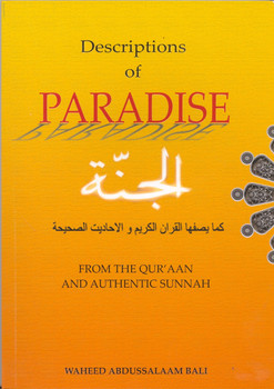 Descriptions of Paradise From The Quran And Authentic Sunnah