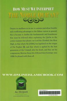 How Must We Interpret the Noble Quran?