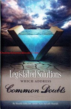 Legislated Solutions Which Address Common Doubts