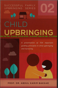 Child Upbringing (Successful Family Upbringing Series 02)