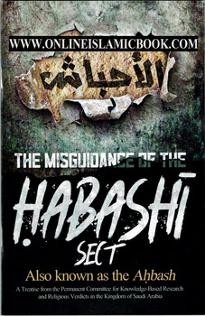 The Misguidance of the Habashi Sect Also Known as the Ahbash
