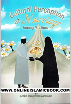 Cultural Perception of Marriage Among Muslims