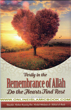 Verily, In The Remembrance Of Allah Do The Hearts Find Rest