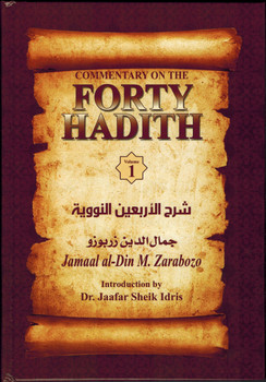 Commentary On The Forty Hadith Of Al-Nawawi 2-Vol Set By Jamaal Al-Din M. Zarabozo