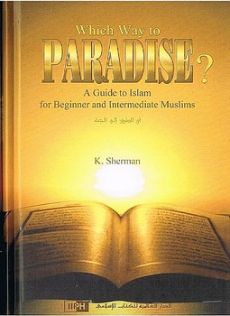 Which way to paradise? By K.Sherman