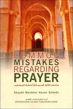 Common Mistakes Regarding Prayer