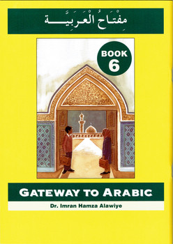 Gateway To Arabic : Book 6