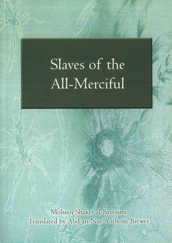 Slaves of the All-Merciful