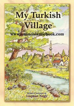 My Turkish Village