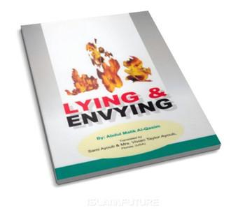 Lying & Envying By Abul Malik Al-Qasim