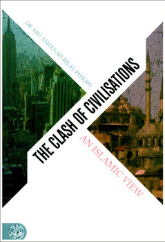 Clash Of Civilisations An Islamic View