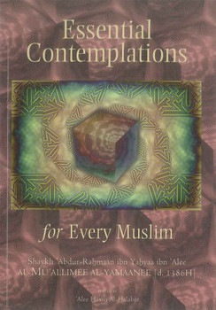 Essential Contemplations for Every Muslim