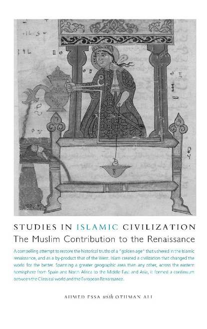 Studies In Islamic Civilization The Muslim Contribution to the Renaissance