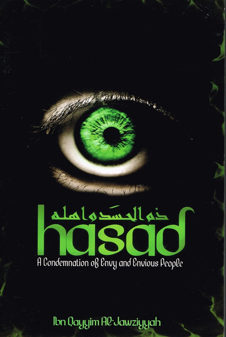 Hasad (A Condemnation of Envy and Envious People)