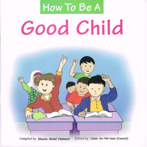 How to Be a Good Child