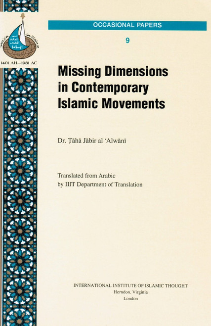 Missing Dimensions in Contemporary Islamic Movements