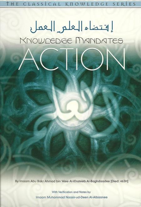 Knowledge Mandates Action