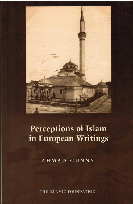 Perceptions of Islam in European Writings