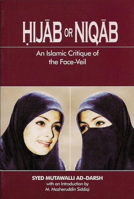 Hijab or Niqab An Islamic Critique of the Face Veil