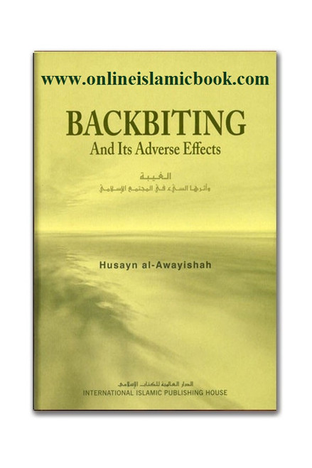 Backbiting and Its Adverse Effects (Husayn al Awayishah)