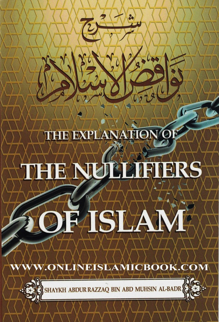 The Explanation of the Nullifiers of Islam