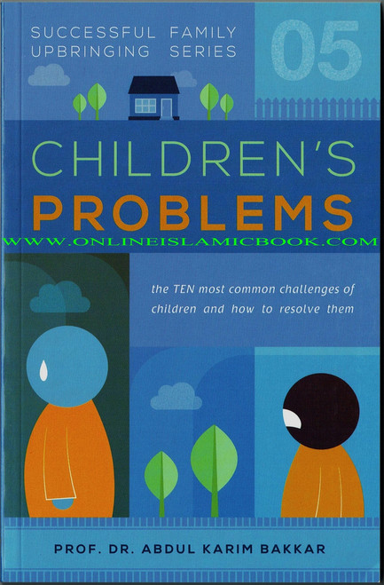 Children's Problems (Successful Family Upbringing Series 05)