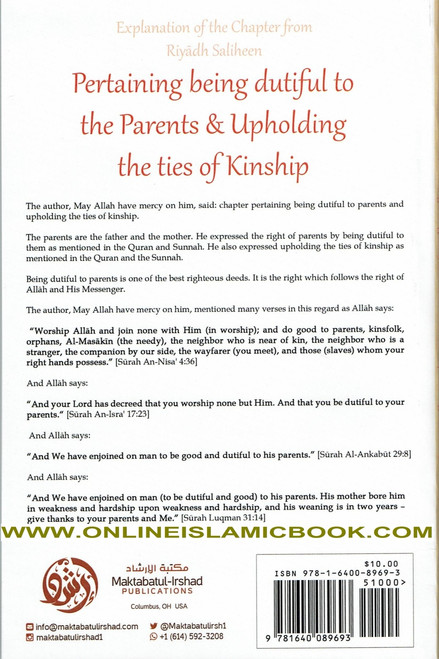Explanation Of The Chapter From Riyaadh Saliheen: Pertaining Being Dutiful To The Parents & Upholding The Ties Of Kinship