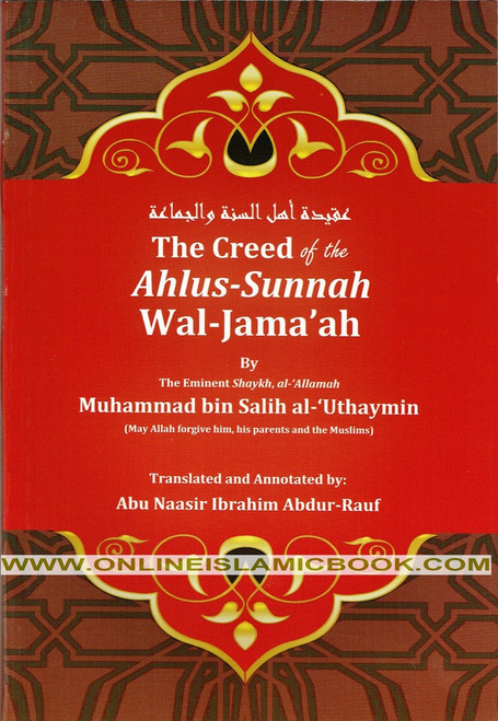 Creed Of The Ahlus-Sunnah Wal-Jamaaah