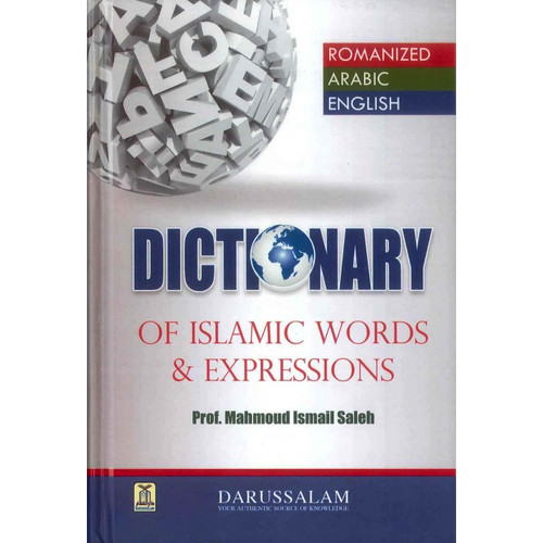 Dictionary of Islamic Words & Expressions By Prof. Mahmoud Ismail Saleh