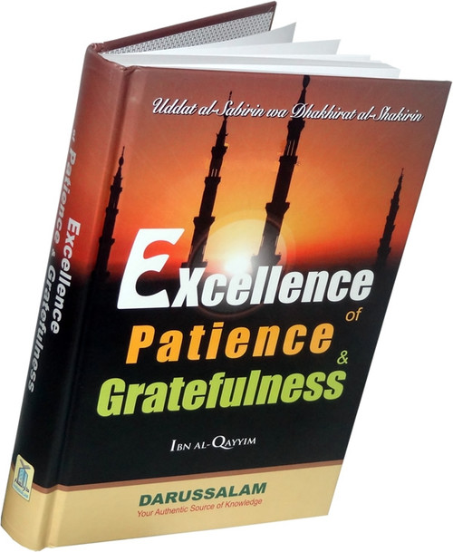 Excellence of Patiene and Gratefulness by Imam Ibn Qayyim Al-Jauziyah
