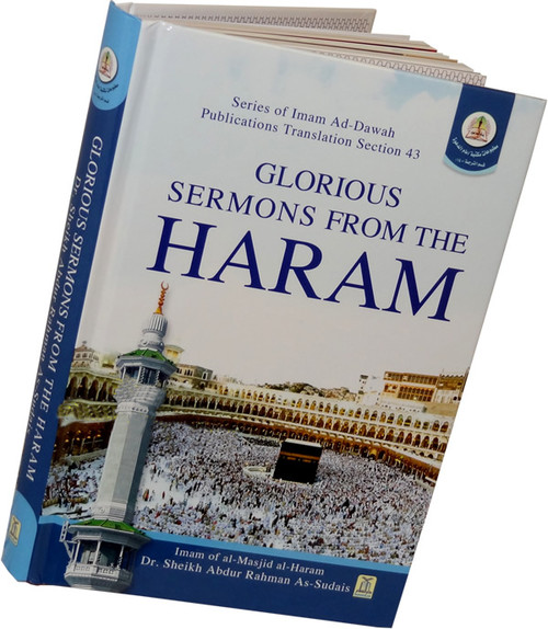 Glorious Sermons from the Imam Haram Sheikh As-Sudais