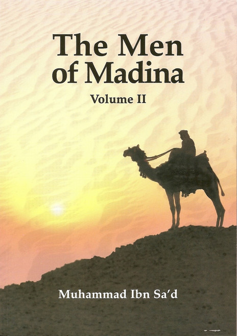 The Men of Madina Vol 2 By Muhammad Ibn Sa'd