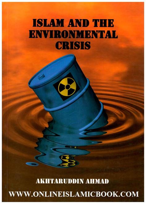 Islam and the Environmental Crisis