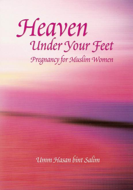 Heaven Under Your Feet