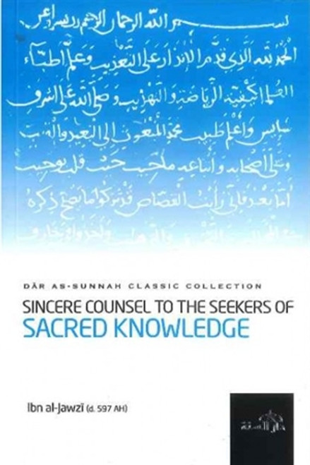 Sincere Counsel to the Seekers of Sacred Knowledge
