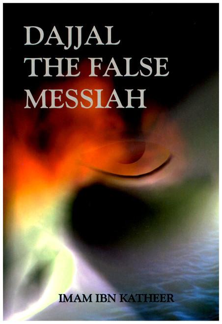 Dajjal the False Messiah