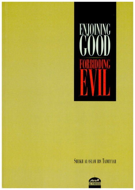 Enjoining Good Forbidding Evil