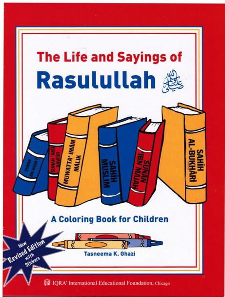 The Life and Sayings of Rasulullah Coloring Book