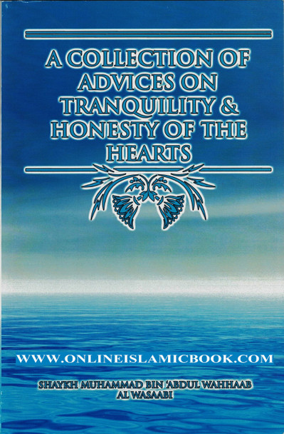 A Collection of Treatises on Tranquility and Honesty of the Hearts
