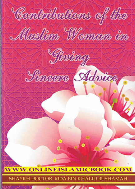 Contributions of the Muslim Women In Giving Sincere Advice