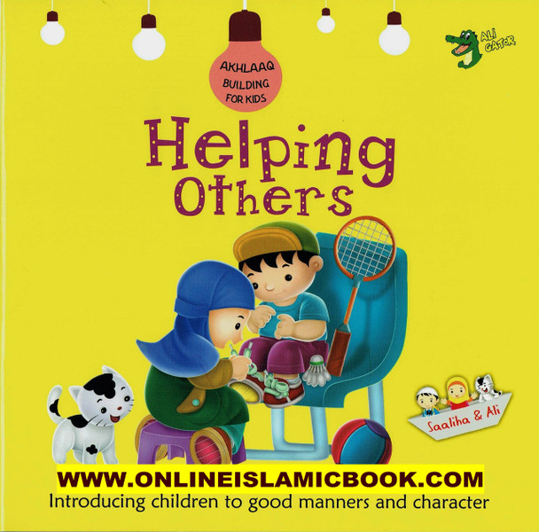 Helping Others (Akhlaaq Building Series -Manners and Charters)