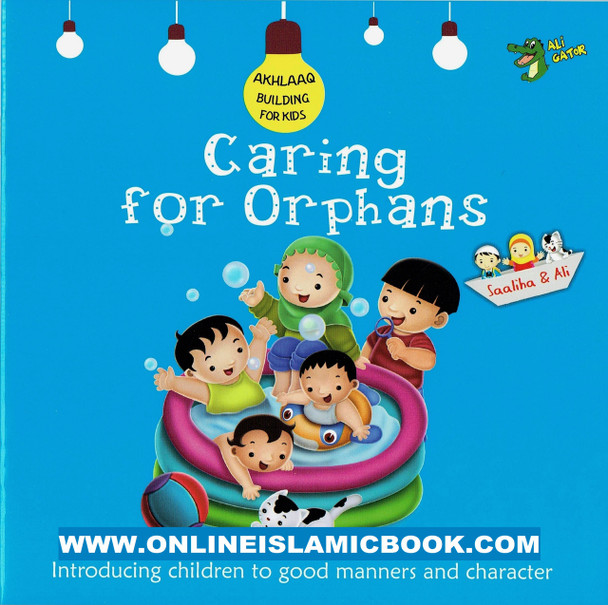 Caring for Orphans (Akhlaaq Building Series -Manners and Charters)