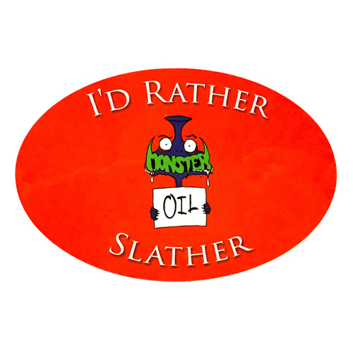 """Stylish Brass Music Funny Sticker from Monster Oil: """"I'd Rather Slather"""""""