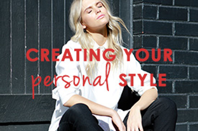 Style Guide: How To Create Your Personal Style