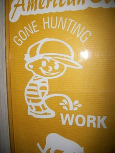 """Gone Hunting"" (Boy peeing on work) Window Decal"