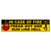 In Case Of Fire Bumper Sticker
