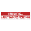 Firefighting A Fully Involved Profession Bumper Sticker