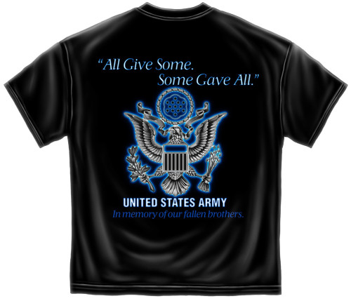 Army All Gave Some Some Gave All T-Shirt (GA101)